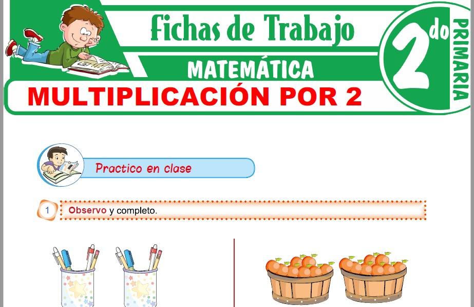 Modelos de la Ficha de Multiplicación por 2 para Segundo de Primaria