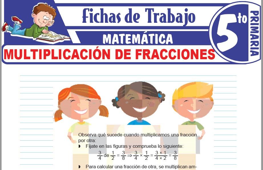 Modelos de la Ficha de Multiplicación de fracciones para Quinto de Primaria