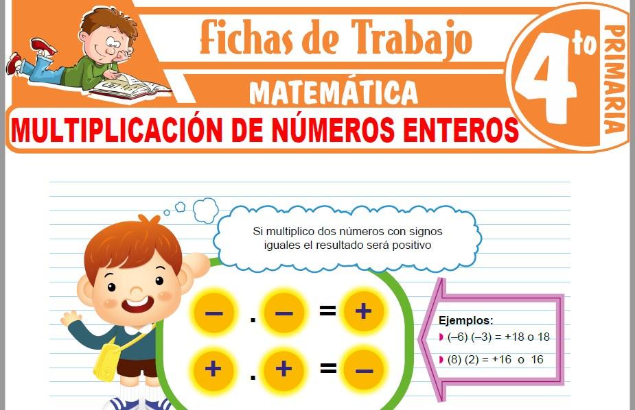 Modelos de la Ficha de Multiplicación de números enteros para Cuarto de Primaria