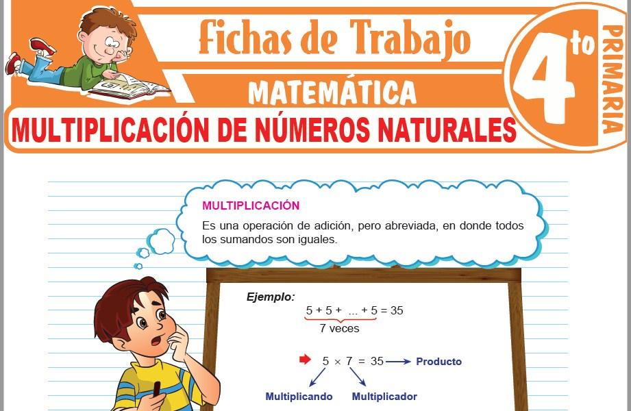 Modelos de la Ficha de Multiplicación de números naturales para Cuarto de Primaria