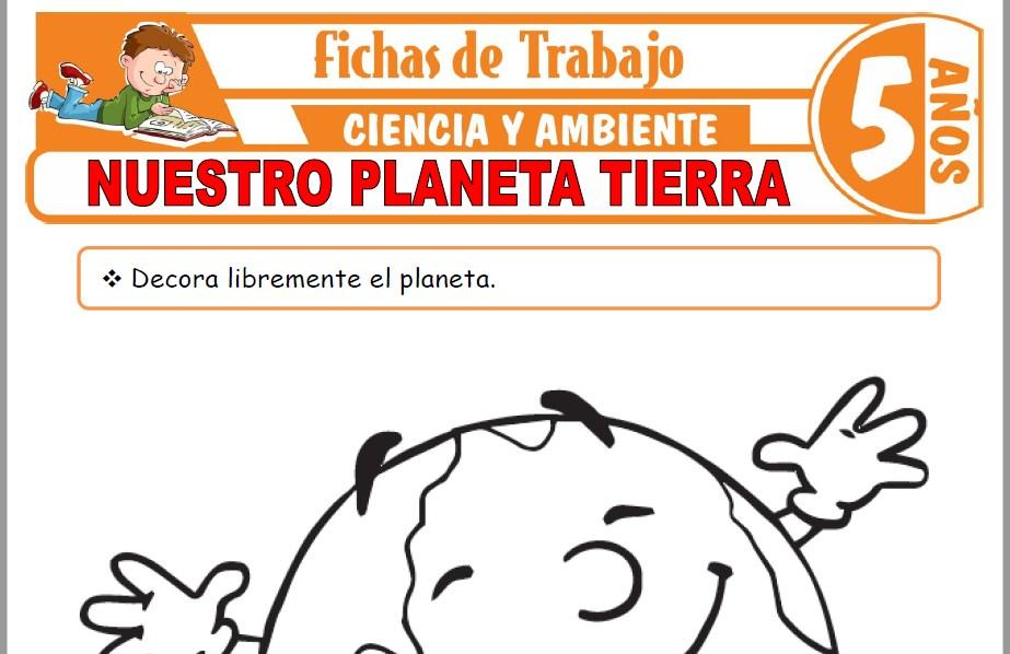 Modelos de la Ficha de Nuestro planeta Tierra para Niños de Cinco Años