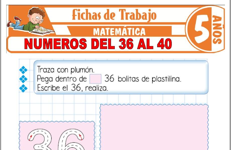 Modelos de la Ficha de Números del 36 al 40 para Niños de Cinco Años