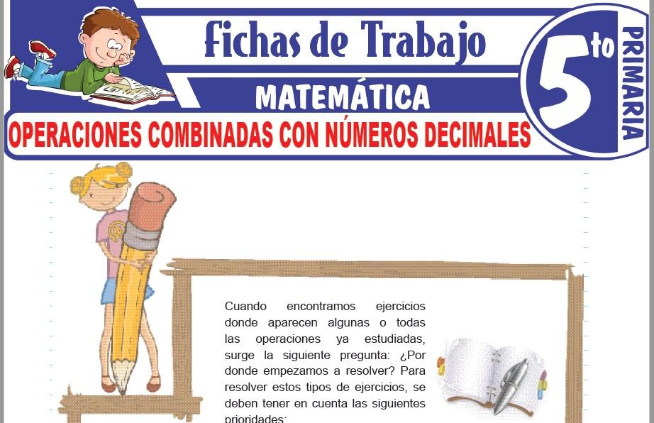 Modelos de la Ficha de Operaciones Combinadas con números decimales para Quinto de Primaria