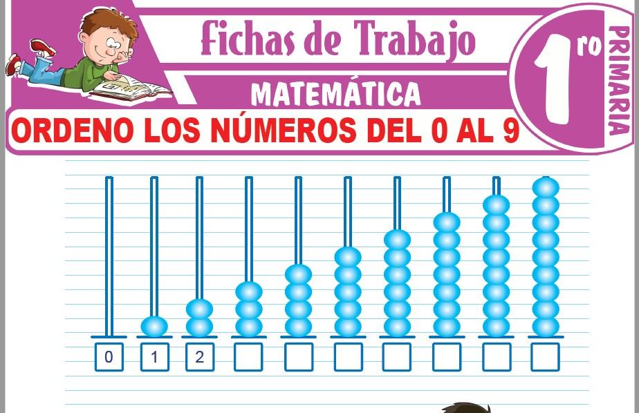 Modelos de la Ficha de Ordeno los números del 0 al 9 para Primero de Primaria