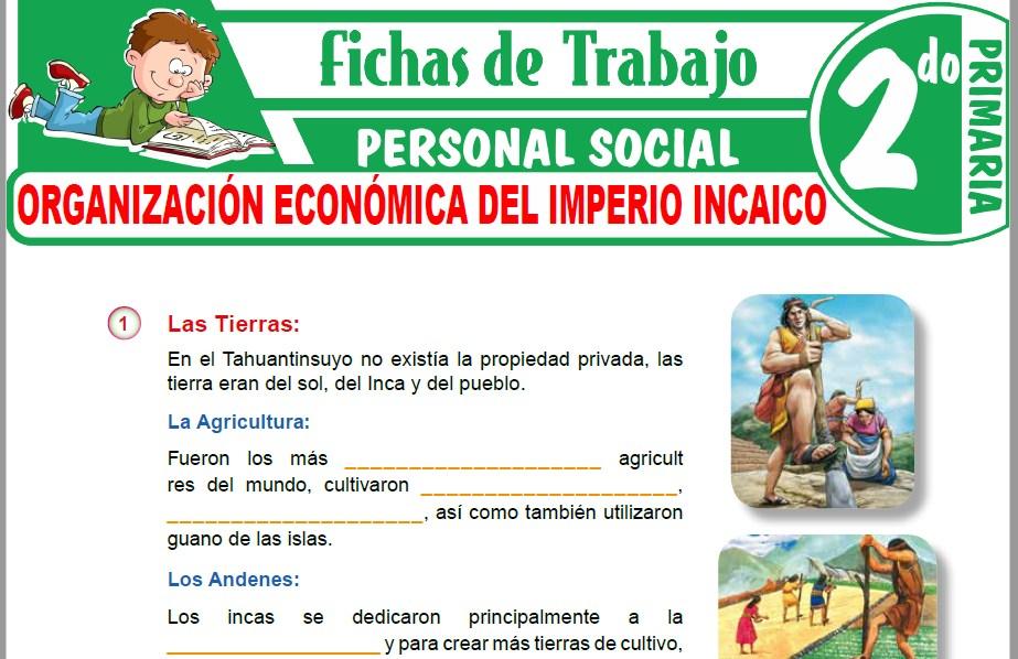 Modelos de la Ficha de Organización económica del imperio incaico para Segundo de Primaria
