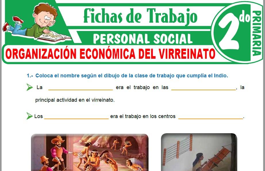 Modelos de la Ficha de Organización económica del virreinato para Segundo de Primaria