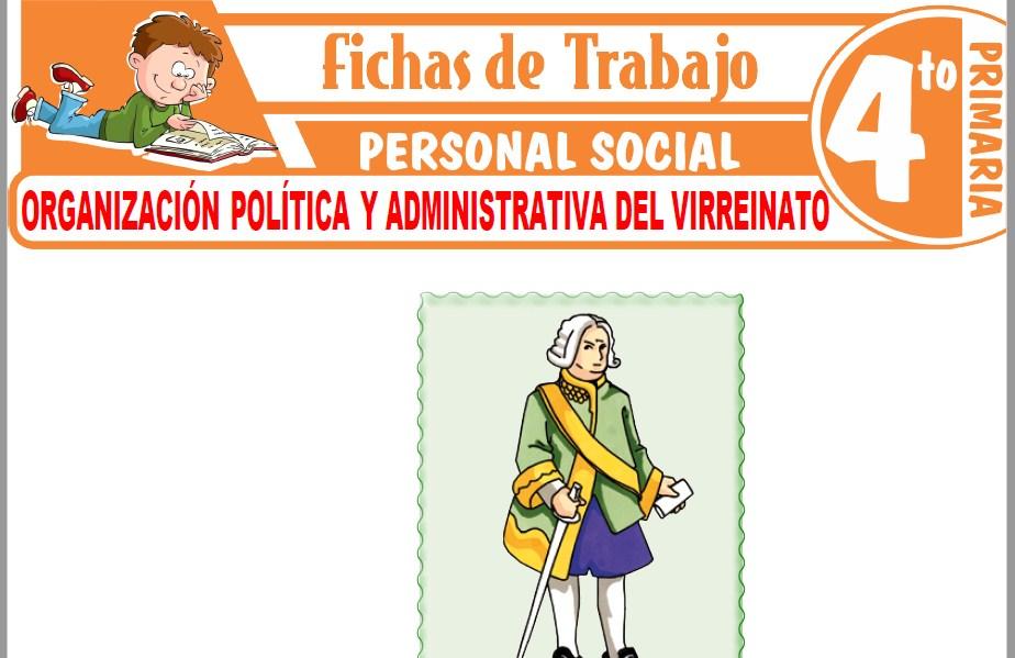Modelos de la Ficha de Organización política y administrativa del Virreinato para Cuarto de Primaria