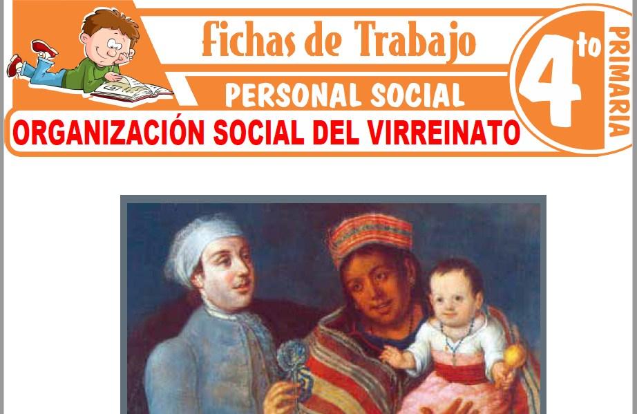 Modelos de la Ficha de Organización social del Virreinato para Cuarto de Primaria