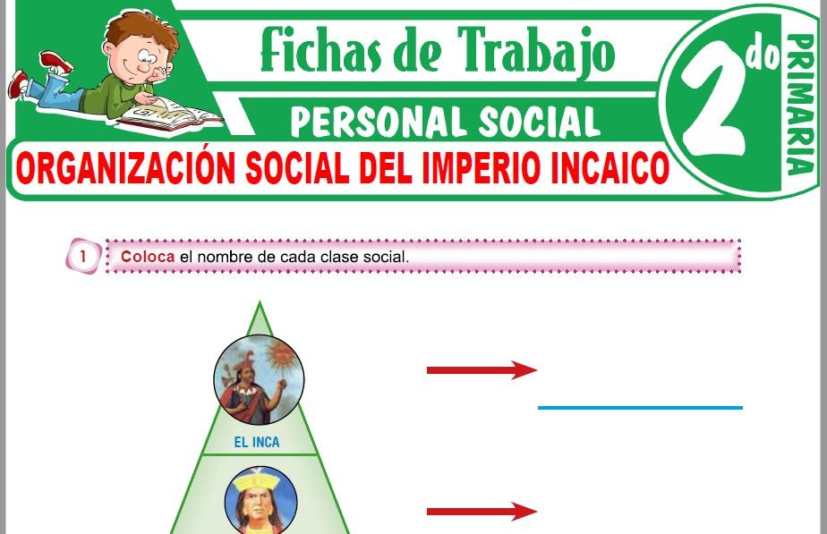 Modelos de la Ficha de Organización social del imperio incaico para Segundo de Primaria