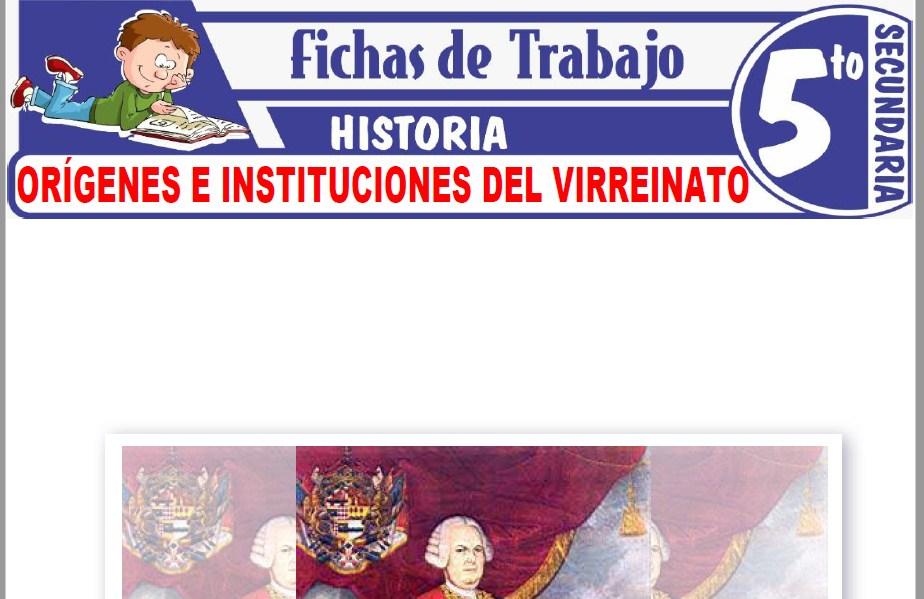 Modelos de la Ficha de Orígenes e instituciones del virreinato para Quinto de Secundaria|