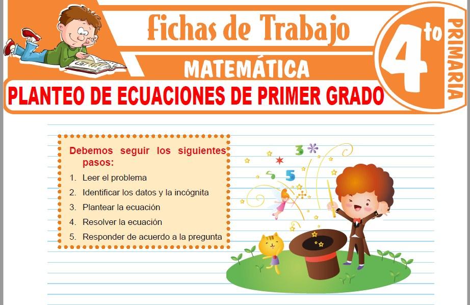 Modelos de la Ficha de Planteo de ecuaciones de primer grado para Cuarto de Primaria