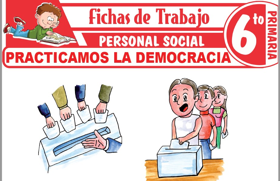 Modelos de la Ficha de Practicamos la democracia para Sexto de Primaria