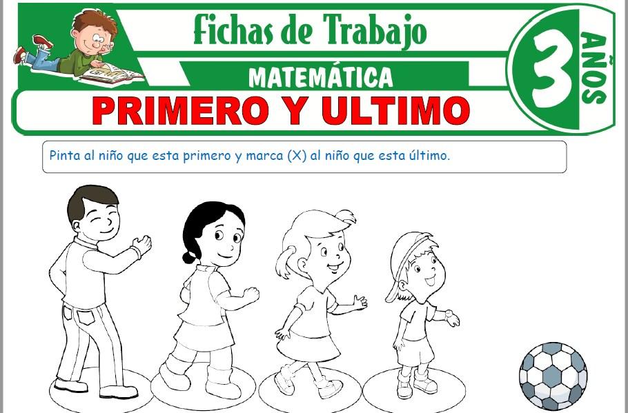 Modelos de la Ficha de Primero y ultimo para Niños de Tres Años