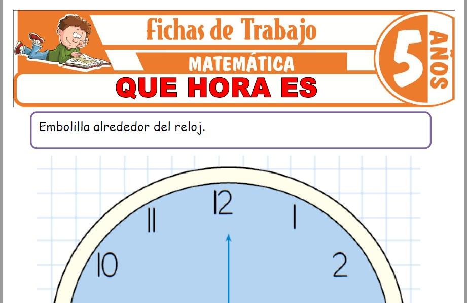 Modelos de la Ficha de ¿Qué hora es? para Niños de Cinco Años