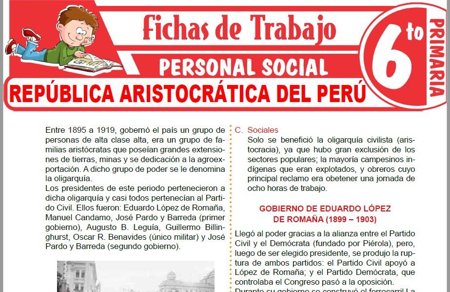 Modelos de la Ficha de República aristocrática del Perú para Sexto de Primaria