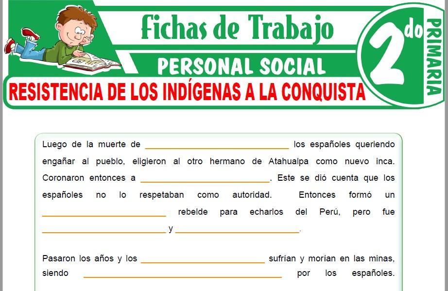 Modelos de la Ficha de Resistencia de los Indígenas a la conquista para Segundo de Primaria