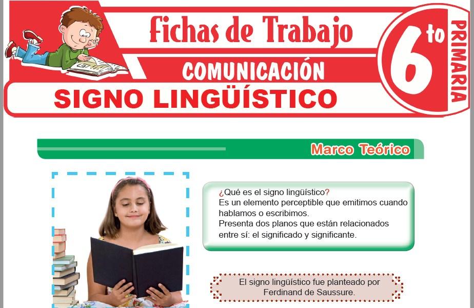 Modelos de la Ficha de Signo lingüístico para Sexto de Primaria