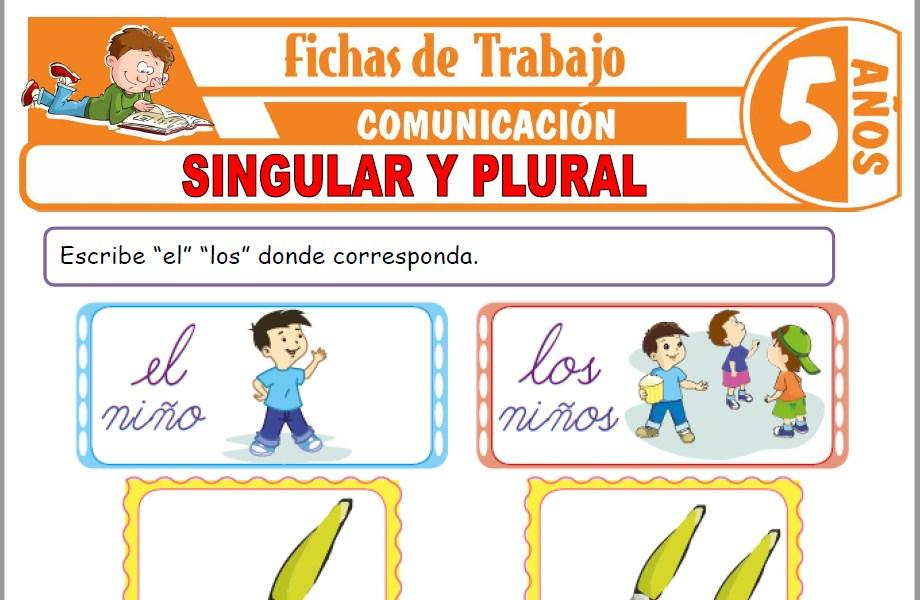 Modelos de la Ficha de Singular y plural para Niños de Cinco Años