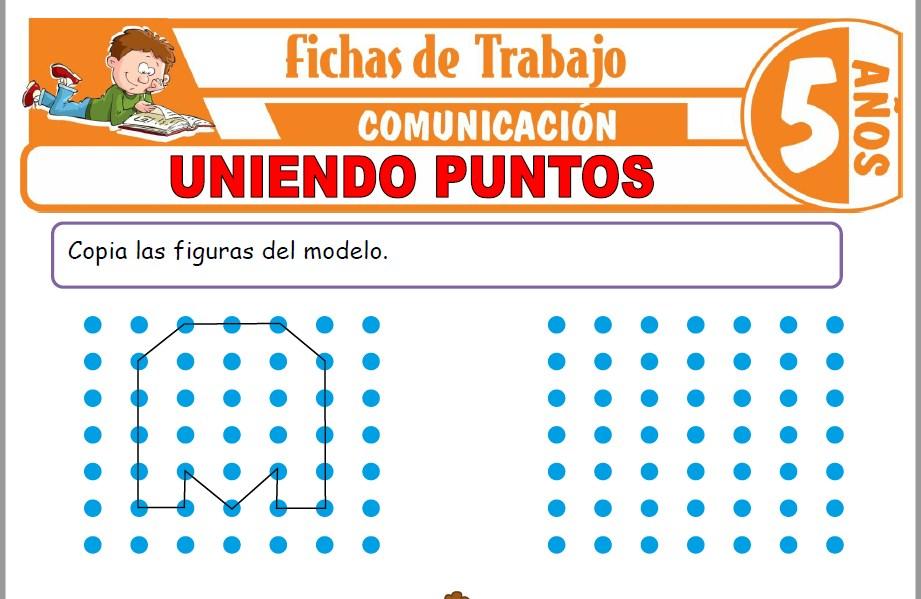 Modelos de la Ficha de Uniendo puntos para Niños de Cinco Años