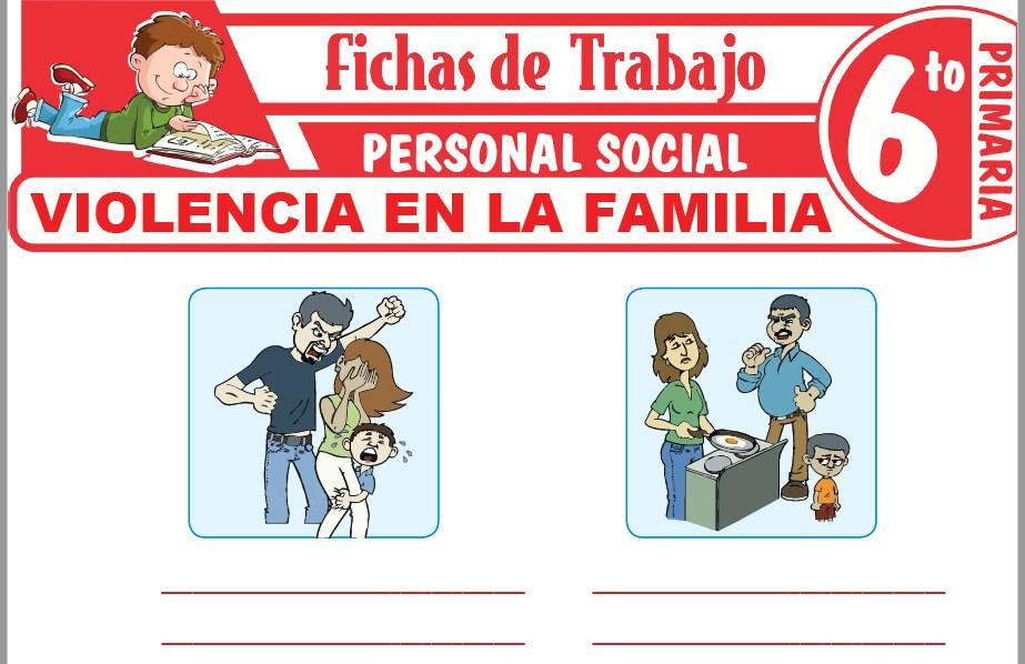 Modelos de la Ficha de Violencia en la familia para Sexto de Primaria